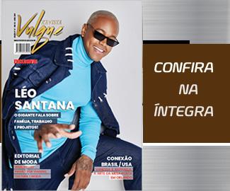 Edição de Abril – Léo Santana
